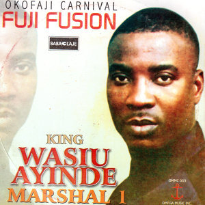 King Wasiu Ayinde Marshal I