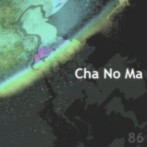 Cha No Ma 歌手頭像