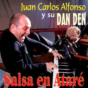 Juan Carlos Alfonso y su Dan Den