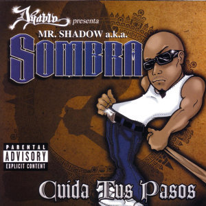 Mr. Shadow A.K.A. Sombra 歌手頭像