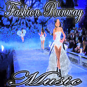 Fashion Runway DJ's 歌手頭像