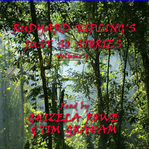 Rudyard Kipling; Read By Ghizela Rowe & Tim Graham 歌手頭像