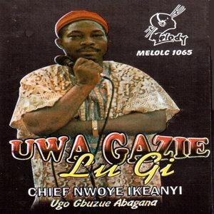 Chief Nwoye Ikeanyi (Ugo Gbuzue Abagana) 歌手頭像