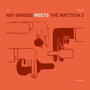 Ray Barbee Meets the Mattson 2 歌手頭像