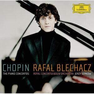 Royal Concertgebouw Orchestra,Rafal Blechacz,Jerzy Semkow 歌手頭像
