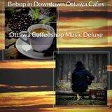 Ottawa Coffeeshop Music Deluxe