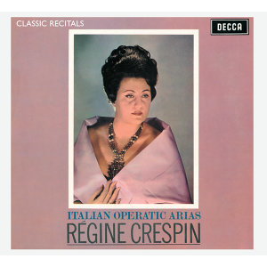 Régine Crespin,Orchestra of the Royal Opera House, Covent Garden,Sir Edward Downes 歌手頭像