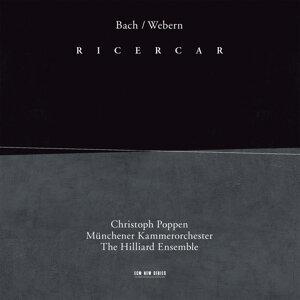 Christoph Poppen,Münchener Kammerorchester,The Hilliard Ensemble 歌手頭像