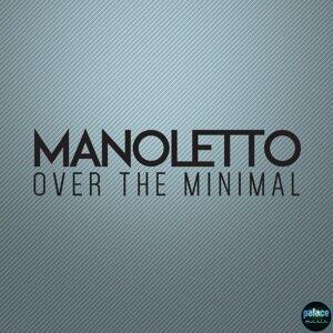 Manoletto 歌手頭像