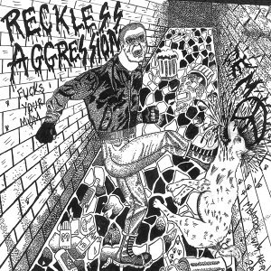 Reckless Aggression