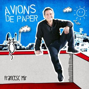 Francesc Mir 歌手頭像