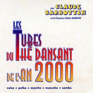 Claude Barbottin Et Le Chanteur Didier Barbier 歌手頭像