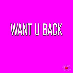 I Want U Back 歌手頭像