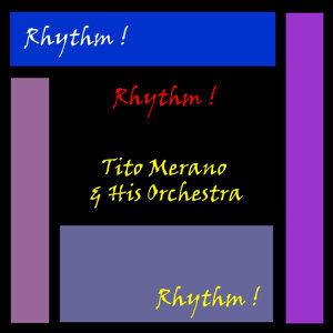Tito Merano & His Orchestra 歌手頭像