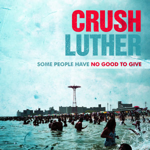Crush Luther