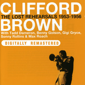 Clifford Brown with Tadd Dameron, Benny Golson, Gigi Gryce, Sonny Rollins & Max Roach 歌手頭像