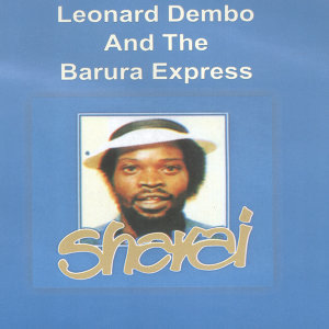 Leonard Dembo and The Barura Express