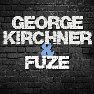 George Kirchner & Fuze 歌手頭像
