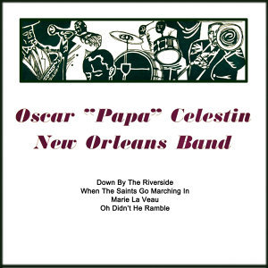Oscar 'Papa' Celestin And His New Orleans Band 歌手頭像