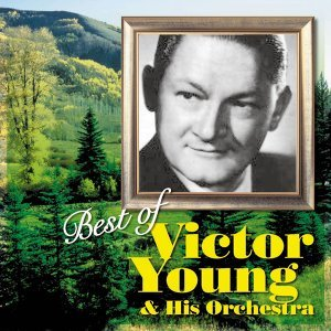 Victor Young And His Orchestra 歌手頭像