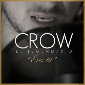 "Crow ""El Legendario"" 歌手頭像"