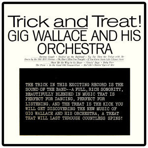 Gig Wallace & His Orchestra 歌手頭像