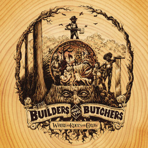 The Builders and the Butchers 歌手頭像