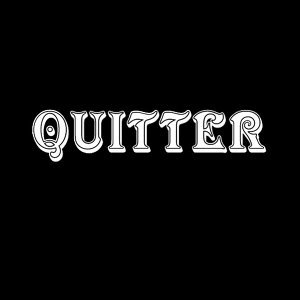 Quitter 歌手頭像