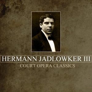 Hermann Jadlowker III 歌手頭像