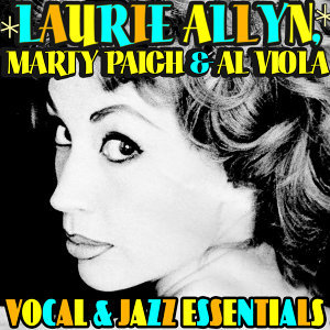 Laurie Allyn, Marty Paich & Al Viola 歌手頭像