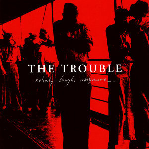 The Trouble 歌手頭像