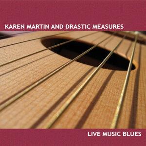 Karen Martin & Drastic Measures 歌手頭像
