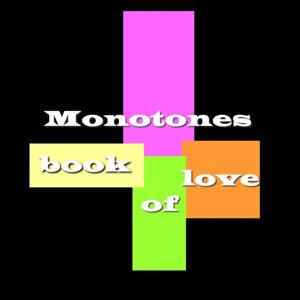 Monotones 歌手頭像
