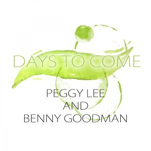 Peggy Lee & Benny Goodman 歌手頭像