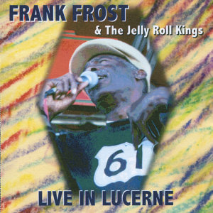 Frank Frost & The Jelly Roll Kings 歌手頭像