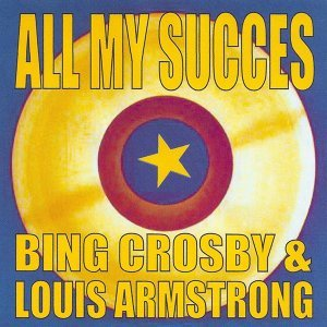 Bing Crosby, Louis Armstrong 歌手頭像