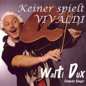 Walti Dux 歌手頭像