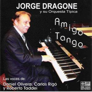 Dragone Jorge y su Orquesta Típica 歌手頭像