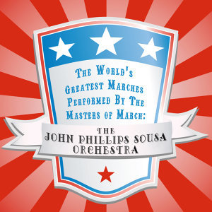 The John Phillips Sousa Orchestra 歌手頭像
