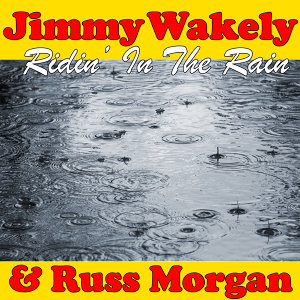 Jimmy Wakely & Russ Morgan 歌手頭像