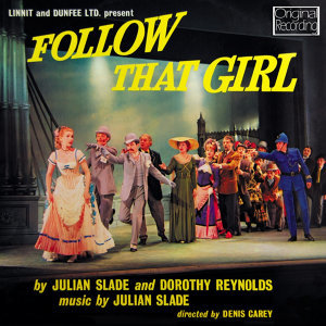 Original London Cast Of Follow That Girl 歌手頭像