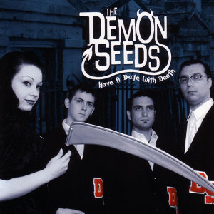 The Demon Seeds 歌手頭像