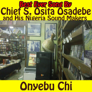Commander in Chief Stephen Osita Osadebe and His Nigerian Sound Makers 歌手頭像