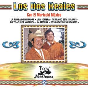 Los Dos Reales Con El Mariachi México 歌手頭像
