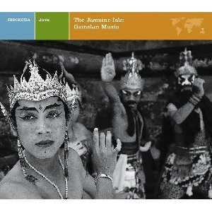 JAVA THE JASMINE ISLE: GAMELAN MUSIC