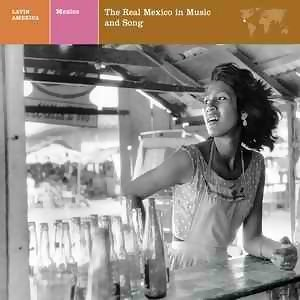 LATIN AMERICA  MEXICO: THE REAL MEXICO IN MUSIC AND SONG 歌手頭像