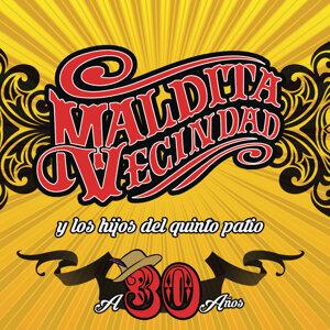 Maldita Vecindad Y Los Hijos Del Quinto Patio 歌手頭像