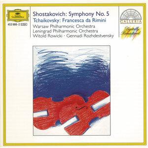 Gennadi Rozhdestvensky,Witold Rowicki,Warsaw National Philharmonic Orchestra,Leningrad Philharmonic Orchestra 歌手頭像