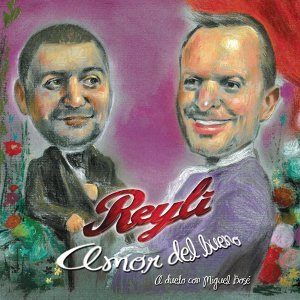 Reyli Dueto Con Miguel Bose 歌手頭像