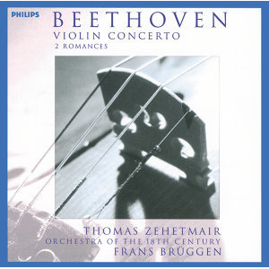 Thomas Zehetmair,Orchestra Of The 18th Century,Frans Brüggen 歌手頭像